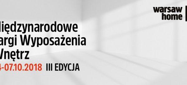 BANKIETOWO na Warsaw Home 2018 Międzynarodowe Targi Wyposażenia Wnętrz