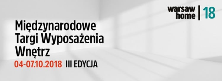|  BANKIETOWO na Warsaw Home 2018 Międzynarodowe Targi Wyposażenia Wnętrz
